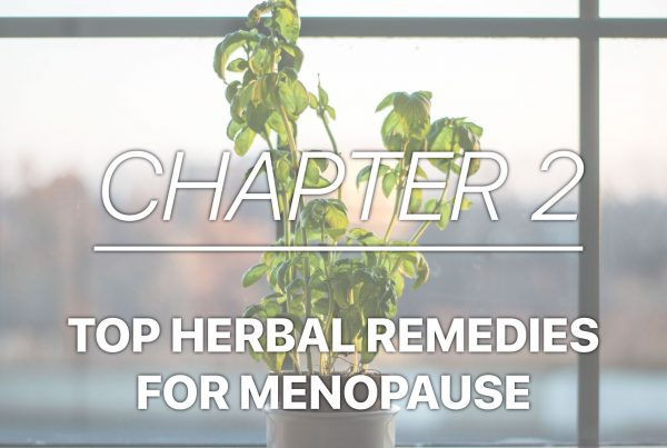 How to Feel Amazing in Menopause Audiobook Chapter 2- Herbal remedies