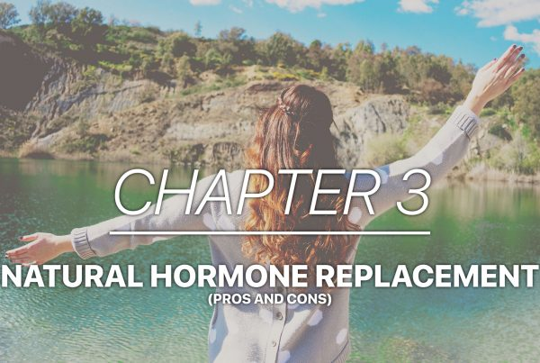How to Feel Amazing in Menopause Audiobook Chapter 3- natural hormone replacement